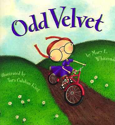 Odd Velvet By Whitcomb, Mary E./ King, Tara Calahan (ILT)