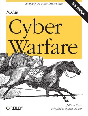 Inside Cyber Warfare By Carr, Jeffrey